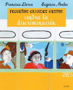 libros para niños.pequeños grandes gestos contra la discriminación