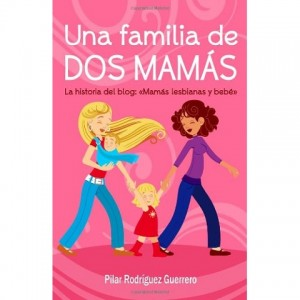 UNA FAMILIA DE DOS MAMÁS'