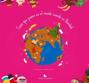 Libros de Navidad. Cosas que pasan en el mundo cuando es Navidad