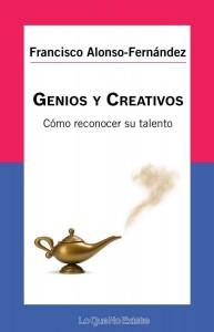 Genios y Creativos. Cómo reconocer su talento
