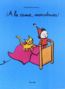 '¡A la cama, monstruos!', de Isabelle Bonameau