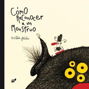 'Cómo reconocer a un monstruo', de Gustavo Roldán