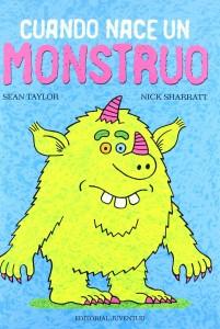 'Cuando nace un monstruo', de Sean Taylor