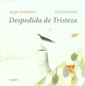 'Despedida de tristeza', de Jorge Gonzalvo Díaz y Cecilia Varela
