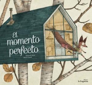 'El momento perfecto', de Susanna Isern y Marco Somà