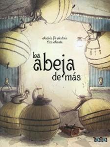 'La abeja de más', de Andrés Pi Andreu y Kim Amate