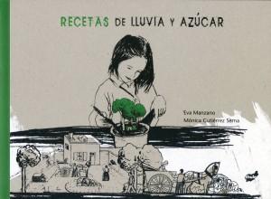 'Recetas de lluvia y azúcar', de Eva Manzano y Mónica Gutiérrez