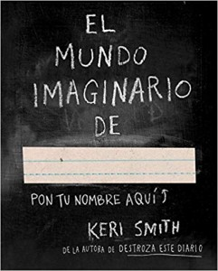 El mundo imaginario de... (Keri Smith)
