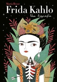Frida Kahlo. Una biografía (María Hesse)