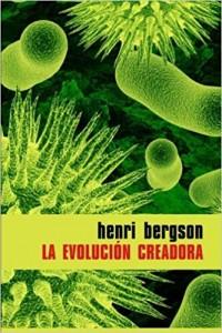 'La evolución creadora' de Henri Bergson