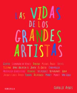 Las vidas de los grandes artistas (Charlie Ayre)