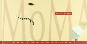 Libros de arte para niños. MOMA. En busca de Arte