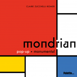 Mondrian, Pop-up monumental (Claire Zucchelli-Romer)