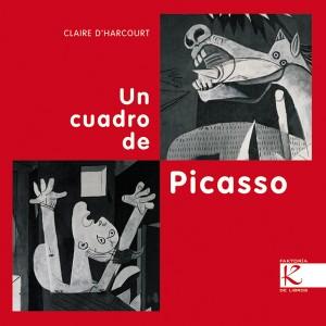 Libros de arte para niños. Un cuadro de Picasso (Claire d'Harcourt)