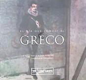 Yo conocí al Greco (Mónica Rodríguez)