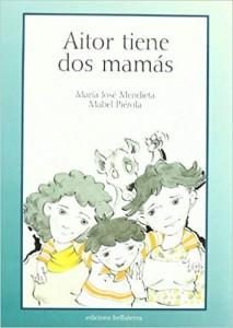 'Aitor tiene dos mamás'