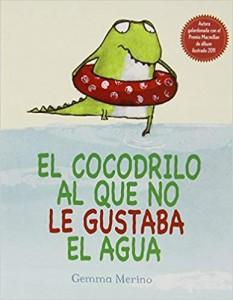 'El cocodrilo al que no le gustaba el agua'
