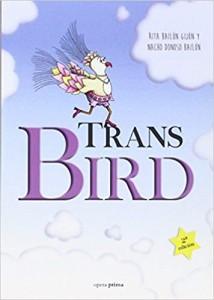 'Trans bird'