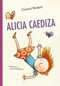 Gianni Rodari libros de cuentos | Alicia Caediza | +4 años