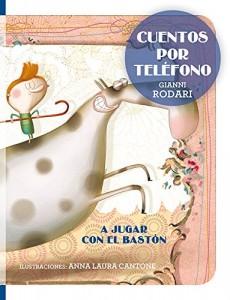 Gianni Rodari libros de cuentos | Cuentos por teléfono | +7 años