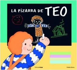 Los libros de Teo | La pizarra de Teo | +3 años
