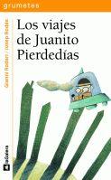 Gianni Rodari libros de cuentos | Los viajes de Juanito Pierdedías | +7 años