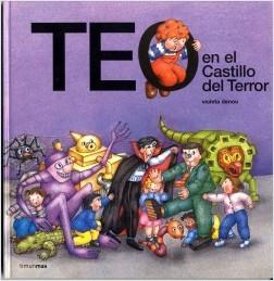 Los libros de Teo | Teo en el castillo del terror | +3 años