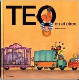 Los libros de Teo | Teo en el circo | +3 años