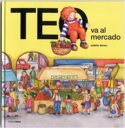 Los libros de Teo | Teo va al mercado | +3 años