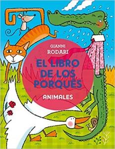 Gianni Rodari libros de cuentos | El libro de los porqués | Animales | +5 años