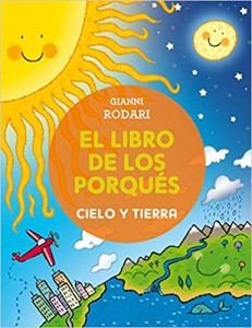 Gianni Rodari libros de cuentos | El libro de los porqués | Cielo y Tierra | +5 años