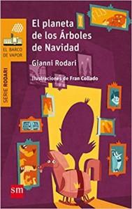 Gianni Rodari libros de cuentos | El planeta de los árboles de Navidad | +8 años