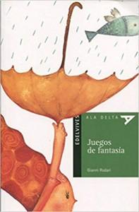 Gianni Rodari libros de cuentos | Juegos de fantasía | +10 años (y para padres y profesores)