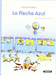 Gianni Rodari libros de cuentos | La Flecha Azul | +7 años
