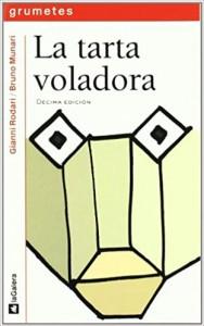 Gianni Rodari libros de cuentos | La tarta voladora | +8 años