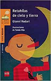 Gianni Rodari libros de cuentos | Retahílas de cielo y tierra | +8 años