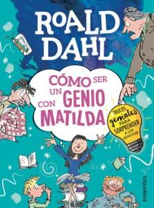 Cuentos y libros de Roald Dahl | Cómo ser un genio con Matilda | +12 años