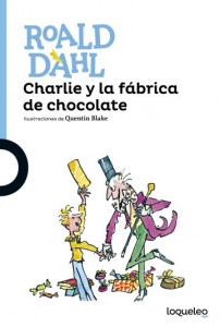 Cuentos y libros de Roald Dahl | Charlie y la fábrica de chocolate | Charlie and the chocolate factory | 1964 | +12 años