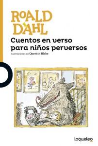 Cuentos y libros de Roald Dahl | Cuentos en verso para niños perversos | Revolting Rhymes | 1982 | +10 años