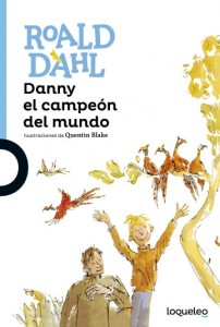 Cuentos y libros de Roald Dahl | Danny el campeón del mundo | Danny, the champion of the world | 1975 | +12 años