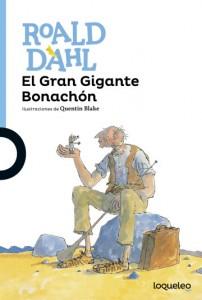 Cuentos y libros de Roald Dahl | El gran gigante bonachón | The BFG | 1982 | +12 años