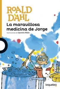 Cuentos y libros de Roald Dahl | La maravillosa medicina de Jorge | George's marvellous medicine | 1981 | +10 años