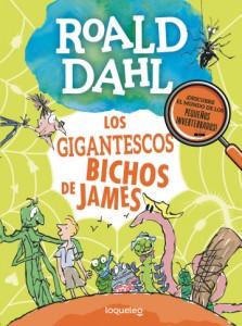 Cuentos y libros de Roald Dahl | Los gigantescos bichos de James | +10 años