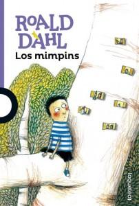 Cuentos y libros de Roald Dahl | Los mimpins | The Minpins | 1991 (obra póstuma) | +8 años