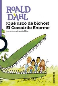 Cuentos y libros de Roald Dahl | ¡Qué asco de bichos! El cocodrilo enorme| Dirty Beasts. The enormous crocodile | 1984 | +8 años