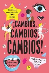 Libros feministas para niñas, niños y jóvenes | ¡Cambios, cambios, cambios! | De 9 a 12 años