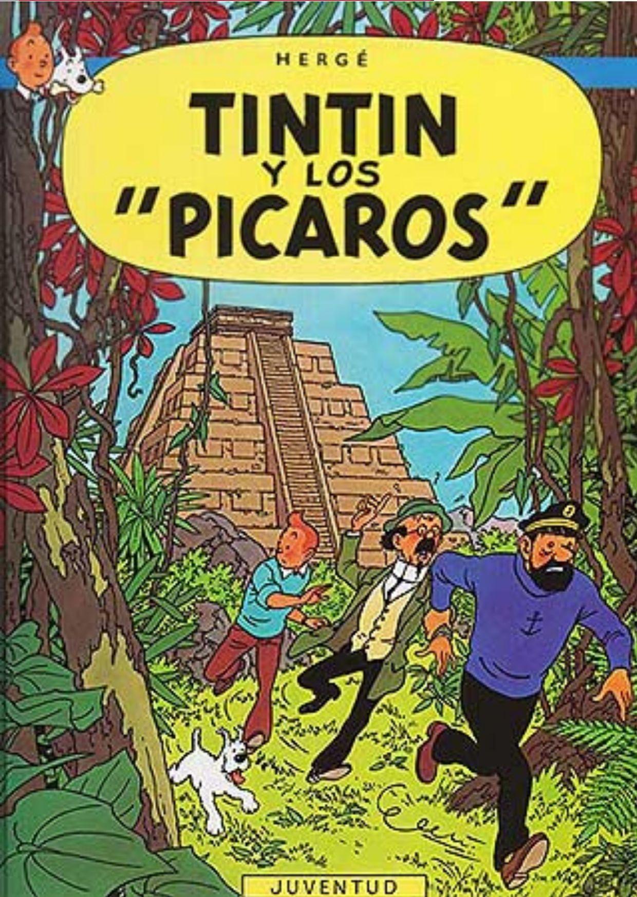 ≫ Tintín y los Pícaros
