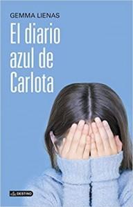 Libros feministas para niñas, niños y jóvenes | El diario azul de Carlota | +12 años