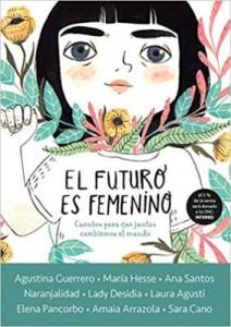 Libros feministas para niñas, niños y jóvenes | El futuro es femenino | +9 años
