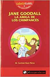 Libros feministas para niñas, niños y jóvenes | Jane Goodall, la amiga de los chimpancés | +9 años
